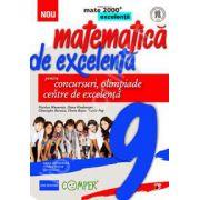 Matematica de excelenta (Mate 2000). Pentru concursuri, olimpiade si centrele de excelenta, clasa a IX-a