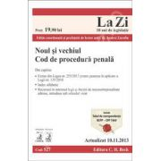 Noul si vechiul Cod de procedura penala. Actualizat la 10.11.2013 (Cod 527)