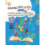 ABC. Deseneaza litere si cifre - O metoda usoara si distractiva pentru scris si citit in engleza