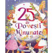 25 de Povesti Minunate