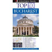 Top 10 Bucharest (Editie in limba engleza)