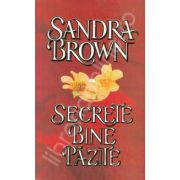 Secrete bine pazite (Sandra Brown)