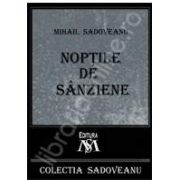 Mihail Sadoveanu, Noptile de sanziene