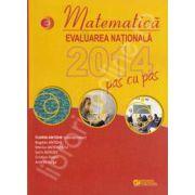 Matematica. Evaluarea nationala 2014 pas cu pas