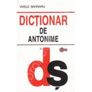 Dictionar de antonime (Editie Cartonata)