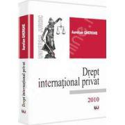Drept international privat (Aurelian Gherghe)