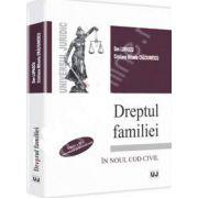 Dreptul familiei Editia a II-a, emendata si actualizata. In noul Cod Civil