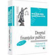 Dreptul finantelor publice. Volumul II - Drept fiscal. Editia a 3-a, revizuita