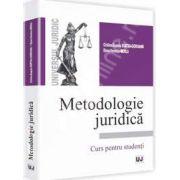 Metodologie juridica. Curs pentru studenti
