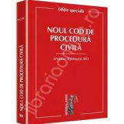 Noul Cod de procedura civila Actualizat 18 februarie 2013 - Editie speciala