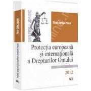Protectia europeana si internationala a Drepturilor Omului 2012