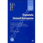 Tratatele Uniunii Europene - Editie STANDARD