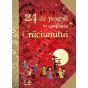 24 de povesti in asteptarea Craciunului. Povesti celebre istorisite de Anne Lanoe