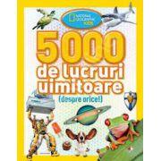 National Geografic KiDS. 5000 de lucruri uimitoare (despre orice)