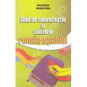 Ghid de conversatie si calatorie roman-spaniol