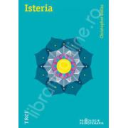 Christopher Bollas, Isteria