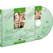 Camille Saint-Saens, Aleksandr Borodin, Gabriel Faure, Maurice Ravel - Mari compozitori volumul 16
