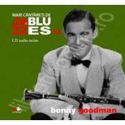 Benny Goodman - Mari cantareti de JAZZ si BLUES volumul 13