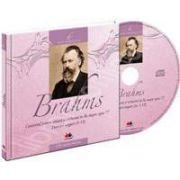 Johannes Brahms - Mari compozitori volumul 6