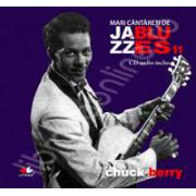 Chuck Berry - Mari cantareti de JAZZ si BLUES volumul 11
