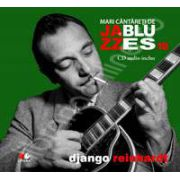 Django Reinhardt - Mari cantareti de JAZZ si BLUES volumul 18
