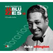 Duke Ellington - Mari cantareti de JAZZ si BLUES volumul 10