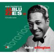 Duke Ellington - Mari cantareti de JAZZ si BLUES volumul 10