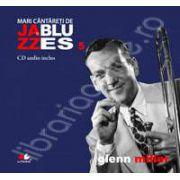 Glenn Miller - Mari cantareti de JAZZ si BLUES volumul 5