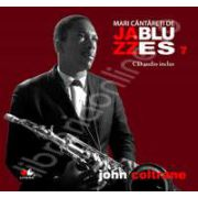 John Coltrane - Mari cantareti de JAZZ si BLUES volumul 7