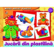 Jucarii din plastilina. Micul artist plastic, activitati 3-5 ani