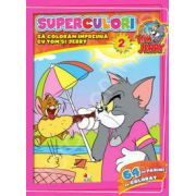 Tom si Jerry. Superculori. Sa coloram impreuna cu Tom si Jerry. Volumul 2