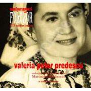 Valeria Peter Predescu. Mari interpreti de folclor. Volumul 5. Carte + CD