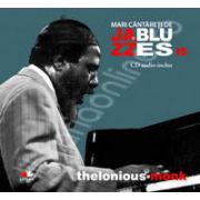 Thelonious Monk - Mari cantareti de JAZZ si BLUES volumul 15