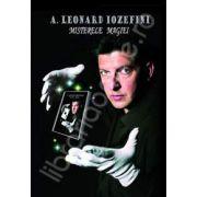 A. Leonard Iozefini. Misterele Magiei
