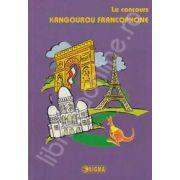 Cangurul lingvist, francofon. Le concurs - Kangourou francophone (edition 2005-2009)