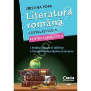 Caietul elevului pentru clasa a VII-a - Literatura romana - Cristina Popa