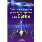 Invatatura eseniana plina de intelepciune a lui Iisus (12 exercitii pentru trezire si eliberare)