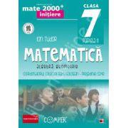 Mate 2000 pentru clasa a VII-a (Anul scolar 2014). Semestrul II, INITIERE. Matematica - Algebra, Geometrie. Editia a II-a revizuita
