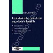 Mijloace specifice de investigare a infractiunilor de criminalitate organizata