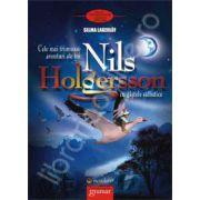 Nils Holgersson. Cele mai frumoase aventuri cu gastele salbatice