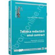 Tehnica redactarii unui contract. Elementele contractului. Redactarea clauzelor contractuale