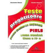 Teste pregatitoare pentru evaluarea nationala PIRLS. Limba Romana clasa a IV-a
