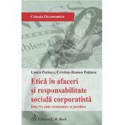 Etica in afaceri si responsabilitate sociala corporatista. Interferente economice si juridice