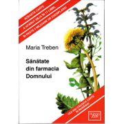 Maria Treben, Sanatate din farmacia Domnului (Editie cartonata)