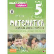 Mate 2000 pentru clasa a V-a. Partea a II-a, INITIERE. Matematica - Aritmetica, algebra, geometrie. Editia a II-a revizuita