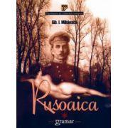 Rusoaica - Mihaescu Gib I.