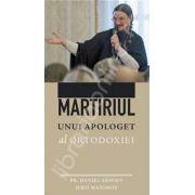 Martiriul unui apologet al Ortodoxiei. Conferintele din Serbia