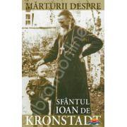 Marturii despre Sfantul Ioan de Kronstadt