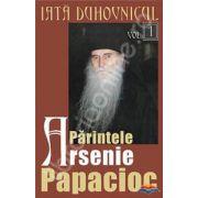 Iata duhovnicul. Parintele Arsenie Papacioc. Volumul 1
