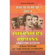 Bacalaureat 2014. Literatura romana, comentarii si eseuri (Pe baza textelor din 20 de manuale alternative)
